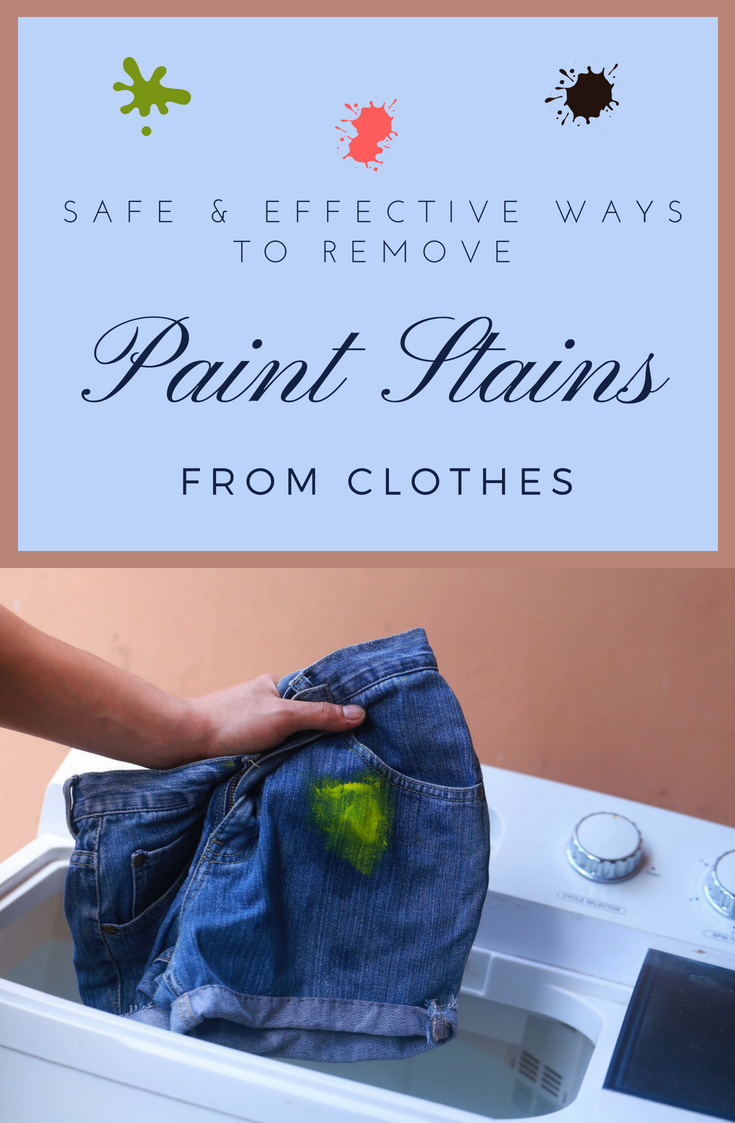 Safe and effective ways to remove paint stains from - How to get exterior paint out of clothes ...